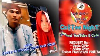 UMMI    Bima TristaNaLdy feat Siti AmmiNaH    COVER Of HADDAD ALWI feat SULIS