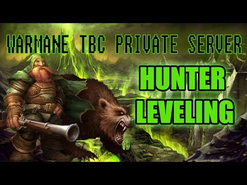 Warmane TBC Private WoW Server [ X7 XP ] Alliance Hunter Leveling