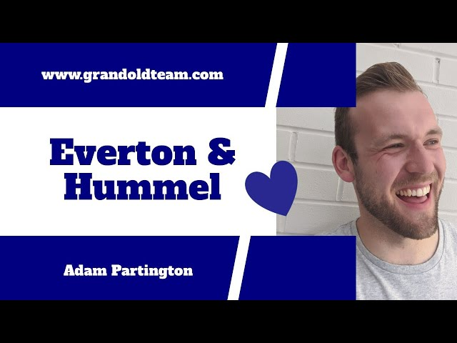 Everton sign a deal with hummel but is it good?