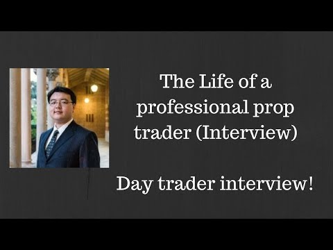 The Life Of A Professional Prop Trader In NYC (Interview) - Day Trader Interviews
