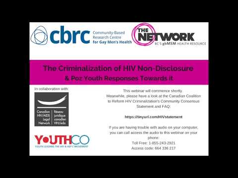 Criminalization of HIV Non Disclosure & Poz Youth Responses Towards It