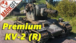 Finally, a Premium KV-2! World of Tanks KV-2 (R) Review