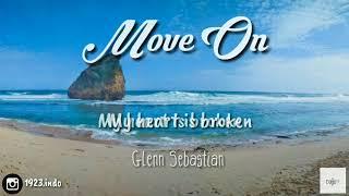 Gambar cover Lirik Lagu Move On - Glenn Sebastian #liriklagu