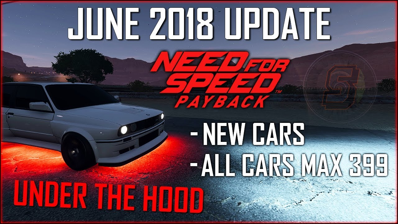 nfs payback june 2018 update under the hood new cars. Black Bedroom Furniture Sets. Home Design Ideas