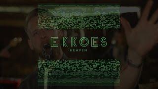 EKKOES - Heaven