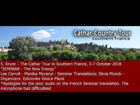 """5. Kryon """"SEMINAR - The New Energy"""", 3-7 October 2018, Southern France"""