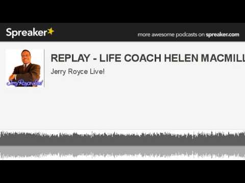 REPLAY - LIFE COACH HELEN MACMILLAN (made with Spreaker)