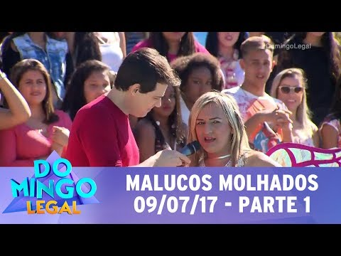 Domingo Legal (09/07/17) - Malucos Molhados - Parte 1