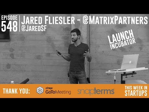 LAUNCH Incubator 2: Jared Fliesler (Matrix, prev. Square) on 3 important steps towards growth