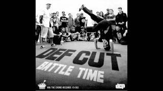 Def Cut - Battle Time