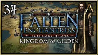 "Fallen Enchantress: Legendary Heroes - Kingdom of Gilden Pt.34 - ""Markin Joins the Fight"""