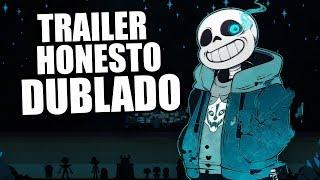 UNDERTALE Trailer Honesto Dublado PT BR