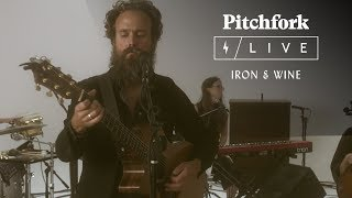 Iron & Wine | Pitchfork Live YouTube Videos