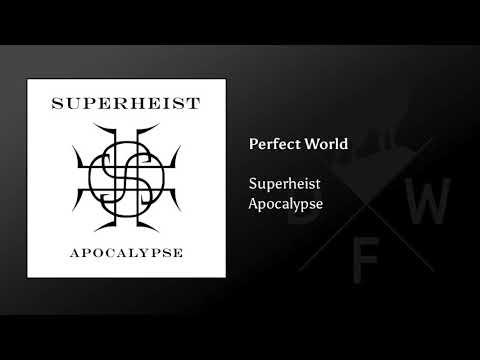 Superheist - Perfect World
