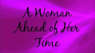 A Woman Ahead of Her Time - Ed Lapiz