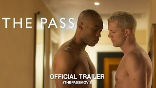 The Pass (2018) | Official Trailer HD