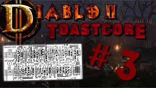 Diablo II ToastCore | Part 3 (MUSICAL CLUSTERFUCK!)