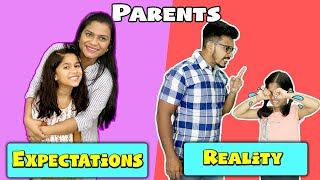 Parents : Expectations Vs Reality   Pari's Lifestyle   Funny Video