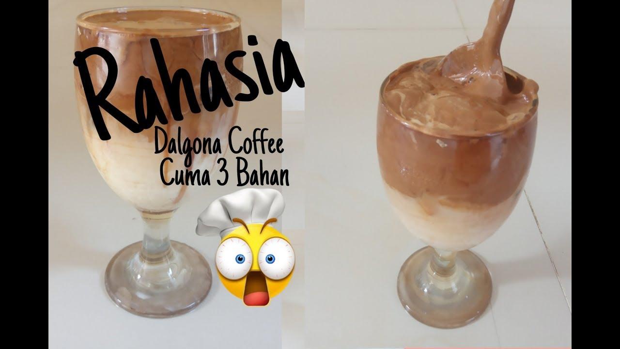 Cara Membuat Dalgona Coffee// Cuma 3 Bahan - YouTube