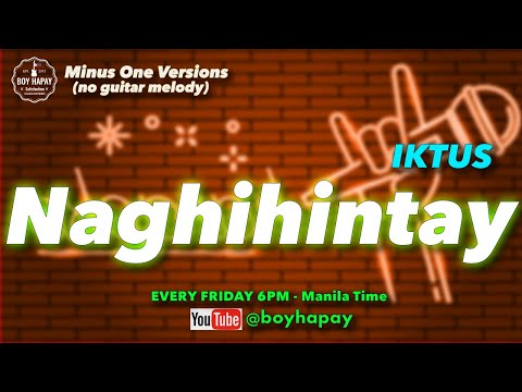 Iktus - Naghihintay instrumental acoustic minus one cover w/ lyrics