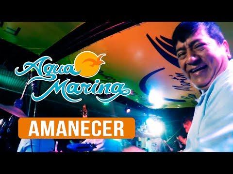 Agua Marina - Amanecer (En Vivo)