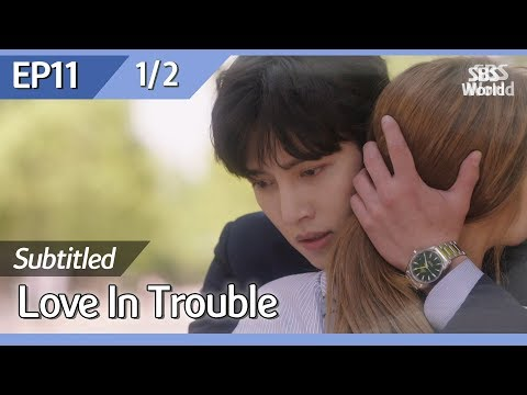 [CC/FULL] Love in Trouble EP11 (1/2) | 수상한파트너