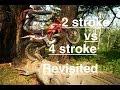 2 Stroke vs 4 Stroke Revisited - Episode 143