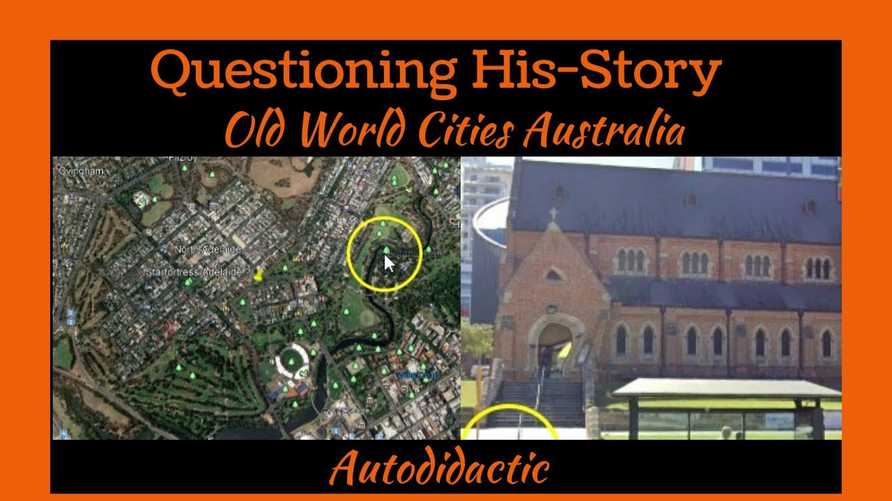 Questioning His-Story - Old World Cities Australia