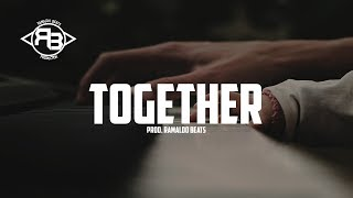 [FREE] Together - Very Sad Emotional Piano Rap Beat Hip Hop Instrumental 2018 | Ramaldo Beats