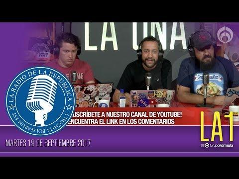 #LA1 - MÉXICO ESTAMOS CONTIGO - La Radio de la República - @ChumelTorres
