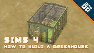 Sims 4 How To Build A Greenhouse