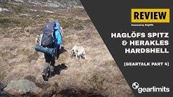 #4 GearLimits GearTalk and Review Haglöfs Spitz and  Herakles Hard Shells