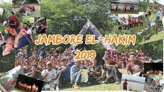 JAMBORE EL-HAKIM 2019 - ELHAKIM ISLAMIC SCHOOL
