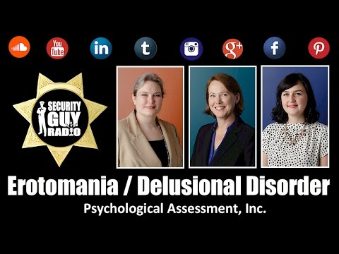 [165] Erotomania / Delusional Disorder with Psychological Assessment, Incorporated