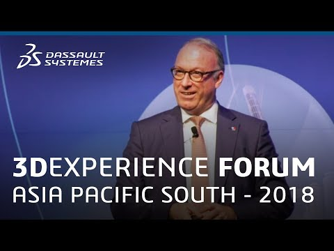 3DEXPERIENCE Forum Asia Pacific South 2018 - Executive Presentation - Dassault Systèmes
