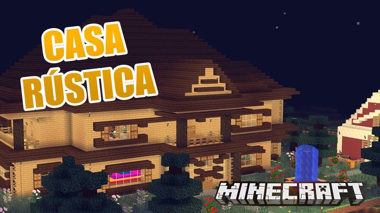 Minecraft una casa r stica casas de suscriptores youtube - Casas rusticas por dentro ...