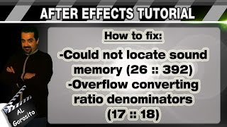 AFTER EFFECTS TUTORIAL - how to fix: could not locate sound memory / overflow converting ratio