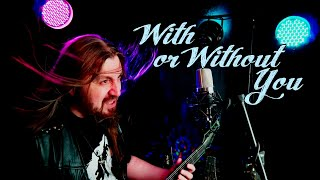 With or Without You (metal cover) U2 ♫ Powersong