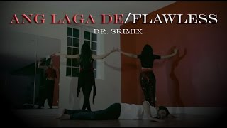 Flawless/Ang Laga De by Dr. Srimix (Choreography by Poonam Shah, Priyanka Shah, Noman Ahmad)