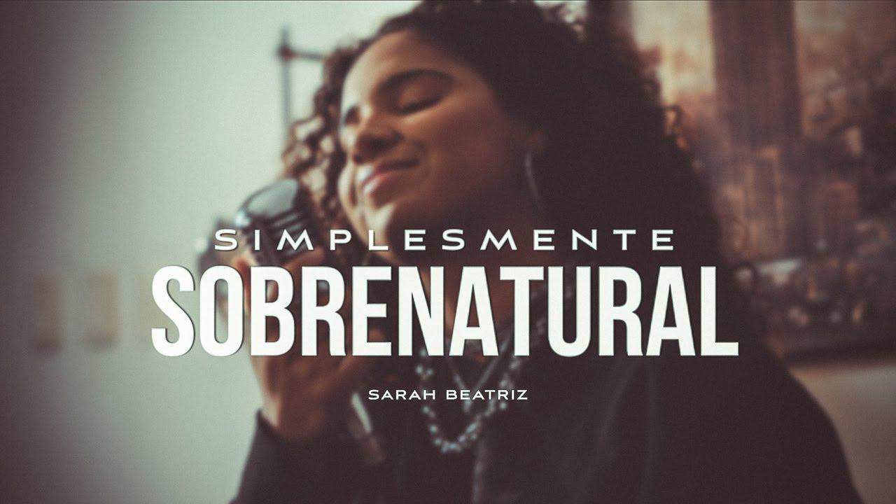 Sarah Beatriz - Simplesmente Sobrenatural (COVER)