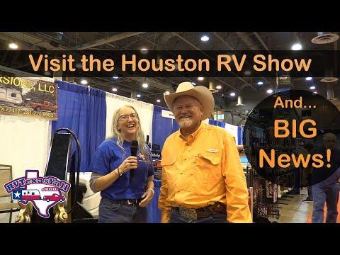 Houston RV Show 2018 + BIG News!  | RV Texas