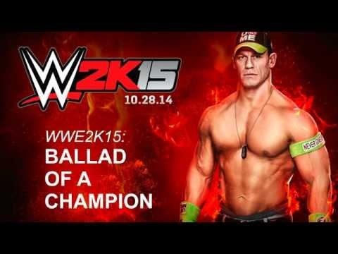 WWE2K15 - Ballad of a Champion (High quality)
