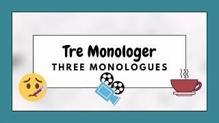 Three Danish Monologues