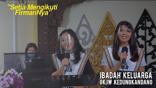 Ibadah Keluarga GKJW Kedungkandang, 29 September 2020