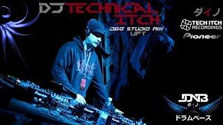 DJ Technical Itch - UFT /studio Mix/ドラムベース