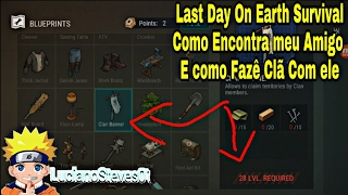 Last Day On Earth Survival Como Encontra Seu Amigo#24/Android