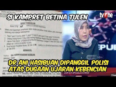 Si K4M-pr3t Betina Tulen, Dr Ani Hasibuan Dipanggil Polisi Atas Dugaan Ujaran Kebencian
