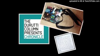 The Durutti Column - friends