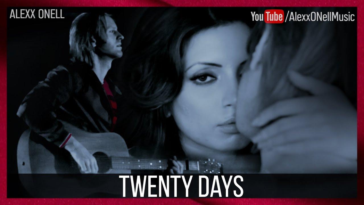 Alexx ONell - Twenty Days