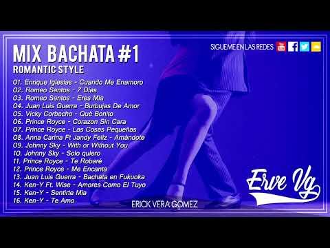 Erve Vg - Mix Bachata #1 Romantic Style 2017